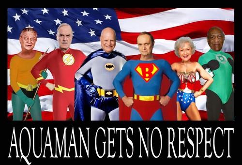 AQUAMAN GETS NO RESPECT