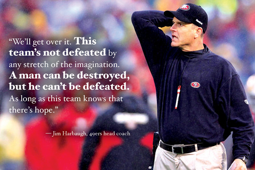 Jim Harbuahg's words....