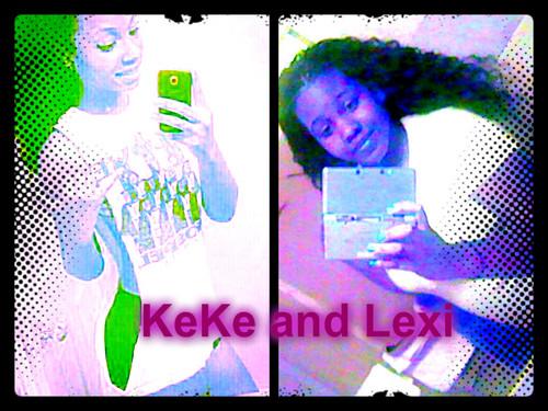 Keke and Lexi(KeKe)