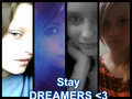 Stay DREAMERS &lt;3 - dream-diary fan art
