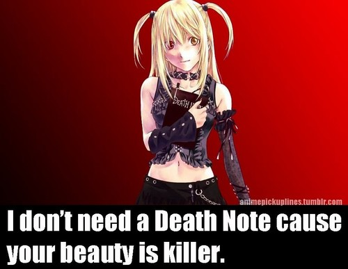 Death Note Pickup Line