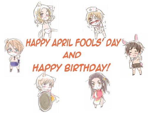 Hetalia wallpaper probably containing a sign and anime called HAPPY BIRTHDAY, APRIL FOOL KID!!!!!