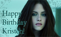 HAPPY BIRTHDAY,KRISTEN!!!<3 - twilight-series photo