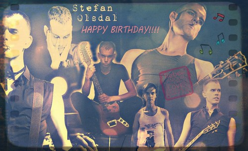 HAPPY BIRTHDAY STEFAN OLSDAL!