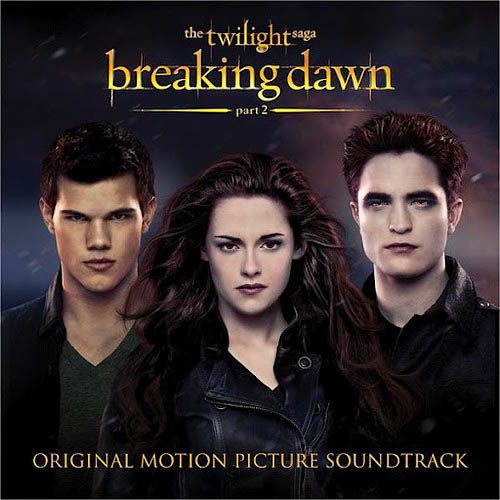 The Twilight Saga: Breaking Dawn – Part 2 (Original Motion Picture Soundtrack)