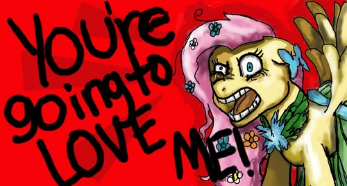 YOU'RE GOING TO amor ME!