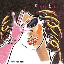 """1984 Release, """"I Feel For You"""""""