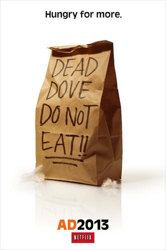 Arrested Development -'Dead Dove, Do Not Eat' Poster