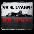 Avril Lavigne - Don't Tell Me - avril-lavigne fan art