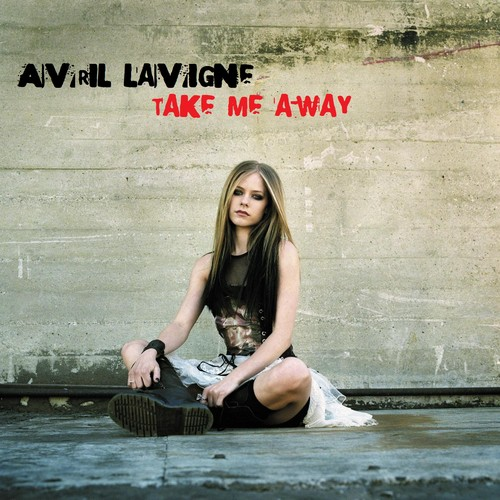 Avril Lavigne - Take Me Away (FanMade Single Cover)