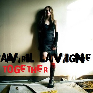 Avril Lavigne - Together (FanMade Single Cover)
