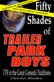 Fifty Shades of Trailer Park Boys - books-to-read photo