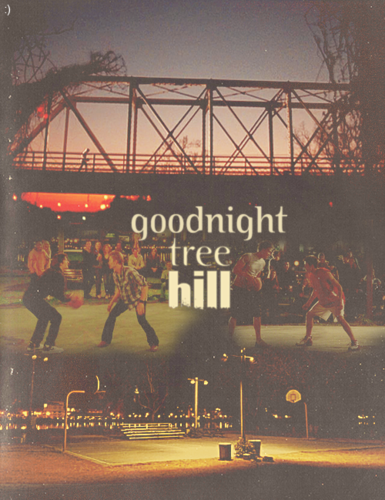 Goodnight Tree Hill