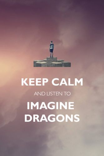 Keep Calm and Imagine dragões