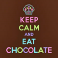 Keep Calm!!! and LOVE CHOCOLATE!!! - chocolate photo
