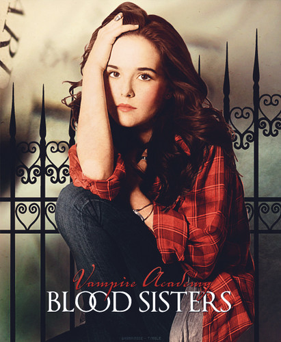 Rose Hathaway - Blood Sisters