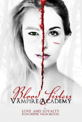 The Vampire Academy: Blood sisters fanmade movie poster