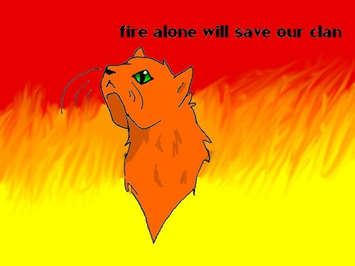 fire alone will save our clan