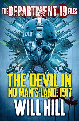 Department 19 Files Devil in No-Mans Land:1917