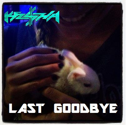 ke$ha - Last Goodbye