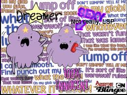 Lumpy Space Princess (LSP)