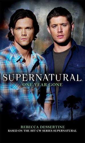 Supernatural: One 年 Gone