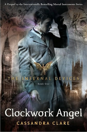 'Clockwork Angel' book cover (The Infernal Devices #1)