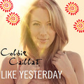 Colbie Caillat - Like Yesterday