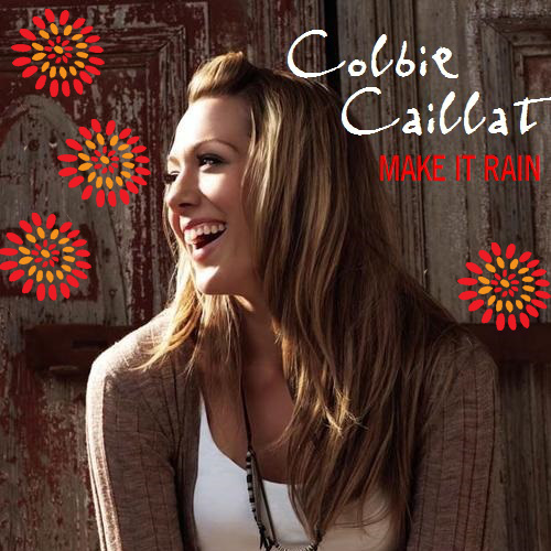 Colbie Caillat - Make It Rain