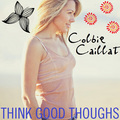 Colbie Caillat - Think Good Thoughs - colbie-caillat fan art