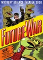 Future War - mystery-science-theater-3000 photo