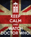 Keep Calm and Love Doctor Who - doctor-who photo