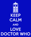 Keep Calm and Love Doctor Who