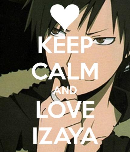 Keep calm and प्यार Izaya