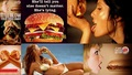 Sexist Burger Ads.