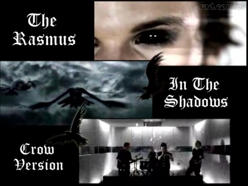The Rasmus - in the shadow fond d'écran