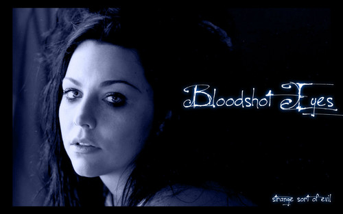 Amy Lee hình nền probably containing a sign and a portrait called Bloodshot Eyes