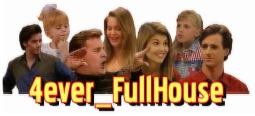 Full House Forever!
