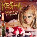 Ke$ha - Party At A Rich Dude's House - kesha fan art