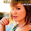 Kelly Clarkson - Einstein - kelly-clarkson photo