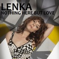 Lenka - Nothing Here But tình yêu