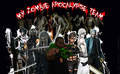 My Zombie Apocalypse Team - zombies photo