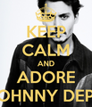 keep calm and adore this man - johnny-depp fan art