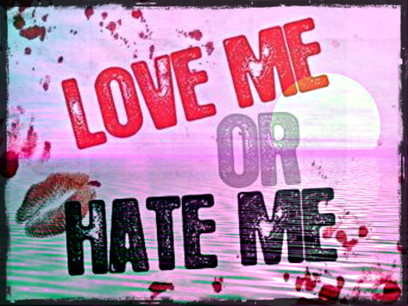 Love Me Or Hate Me Wallpaper For Mobile : Hating Love Wallpapers images