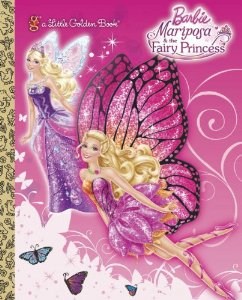 बार्बी Mariposa & the Fairy Princess Little Golden Book