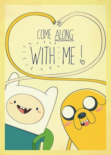 Adventure Time With Finn and Jake wallpaper possibly containing anime entitled Come Along With Me