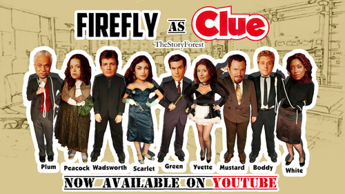 Firefly + Clue Movie Poster