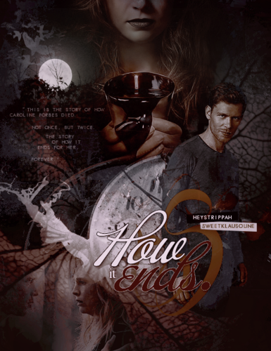 How It Ends | a KC fanfiction collaboration