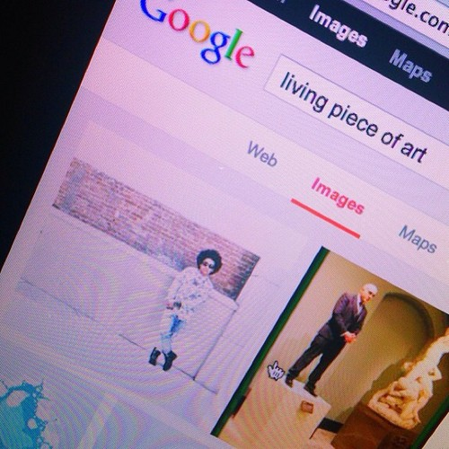 """Princeton says """"That moment when te Google """"Living Piece Of Art"""" and my picture pops up!!!!"""" <3 B)"""