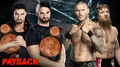 Roman Reigns and Seth Rollins vs Daniel Bryan and Randy Orton at Payback
